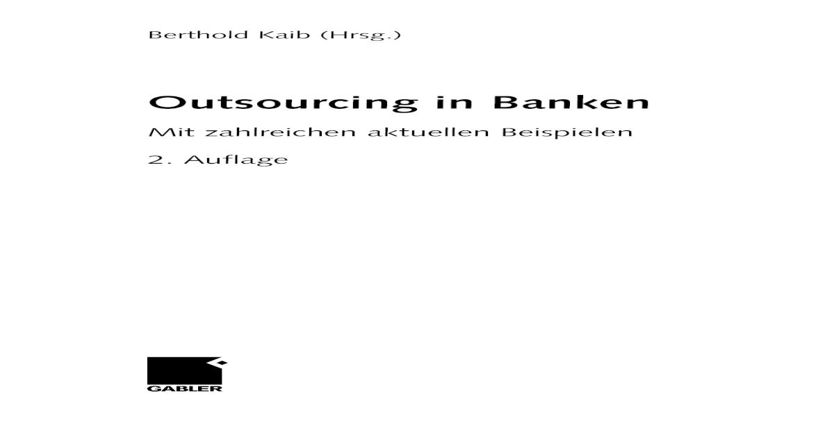 Outsourcing in Banken: Mit zahlreichen aktuellen Beispielen, 2. Auflage