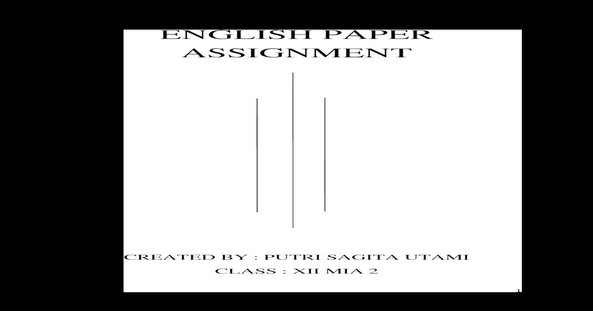English Paper Assigment Tugas Makalah Bahasa Inggris Lengkap Dengan