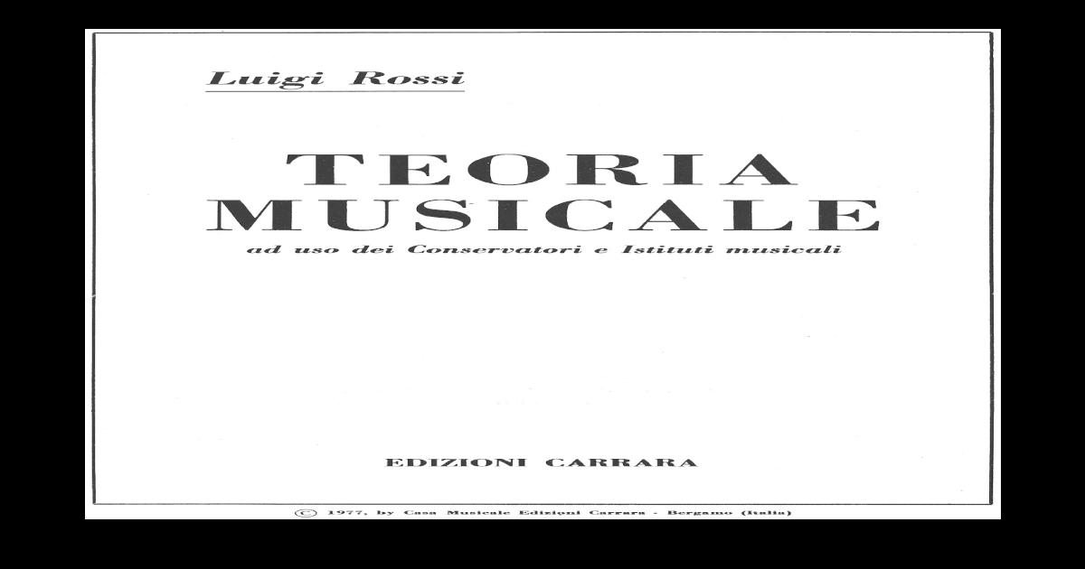 Luigi Rossi Teoria Musicale Pdf Gratis