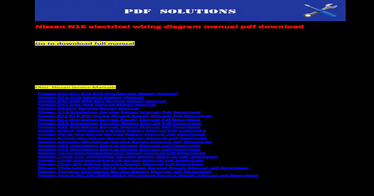 nissan n16 electrical wiring diagram manual pdf download rh docslide net nissan n16 ecu wiring diagram nissan sentra n16 wiring diagram