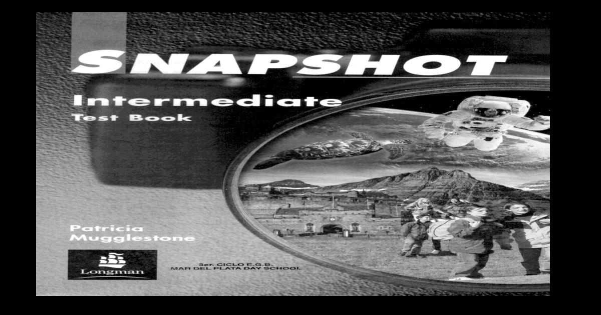 Snapshot Pre Intermediate Test Book