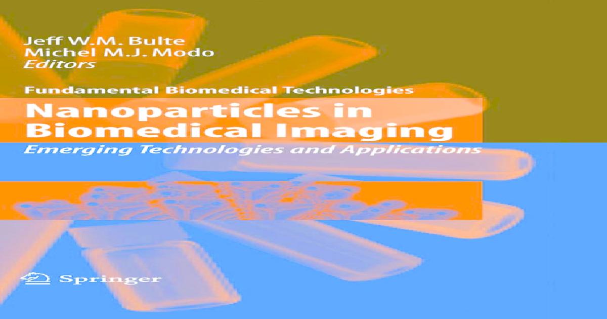 nanoparticles in biomedical imaging bulte jeff w m modo michel
