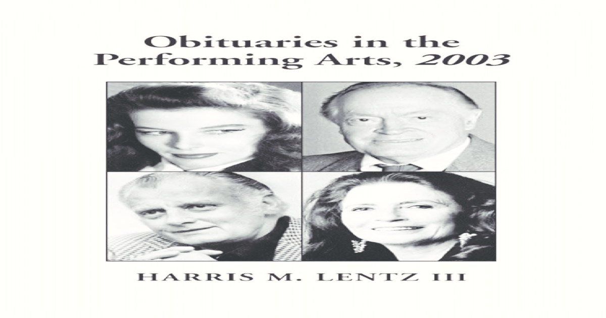 on sale d9254 a2adc Obituaries in the Performing Arts, 2003  Film, Television, Radio, Theatre,  Dance, Music, Cartoons and Pop Culture