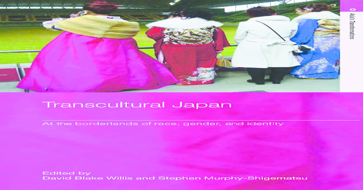 Transcultural Japan Asias Transformations