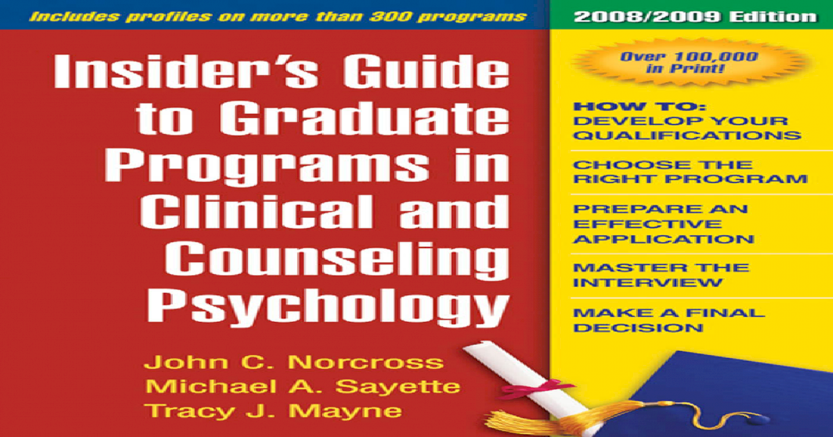 insiders guide to graduate programs in clinical psychology