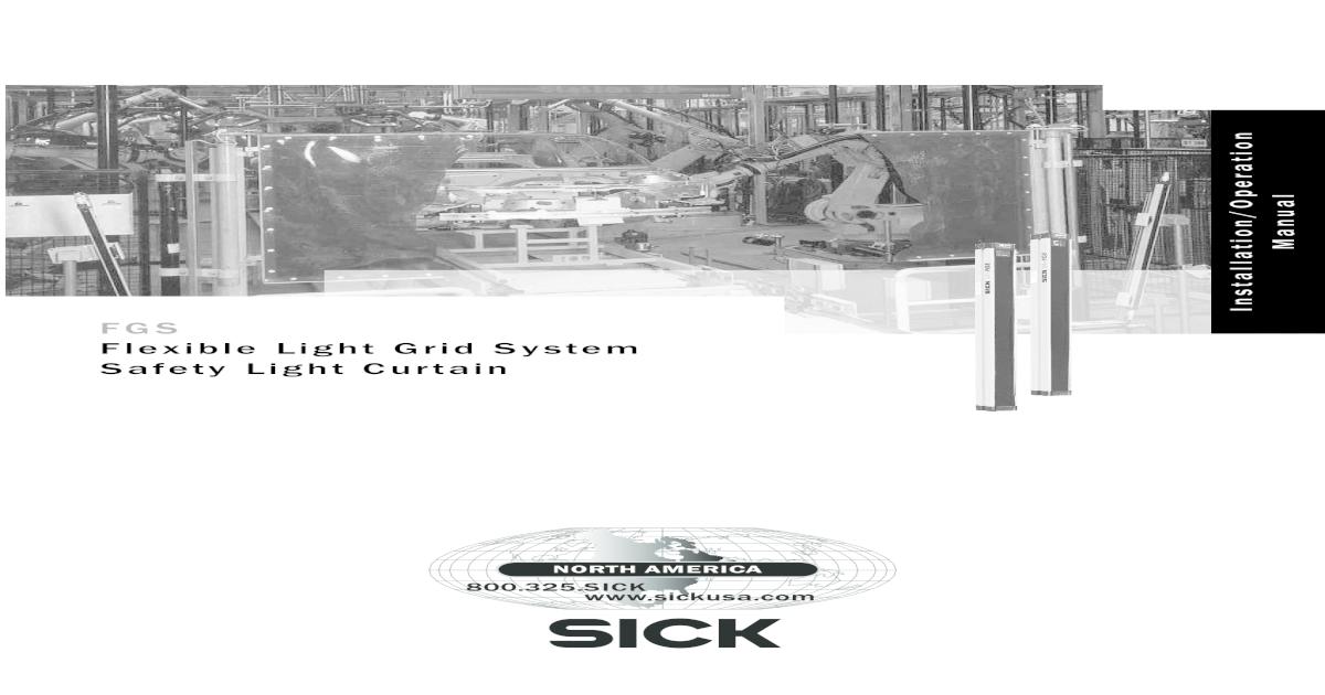 Sick Light Curtain Alignment Tool: Sick 14 Fgs Light Curtain Manual